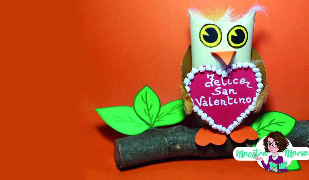 Un gufetto per San Valentino – poesia e lavoretti