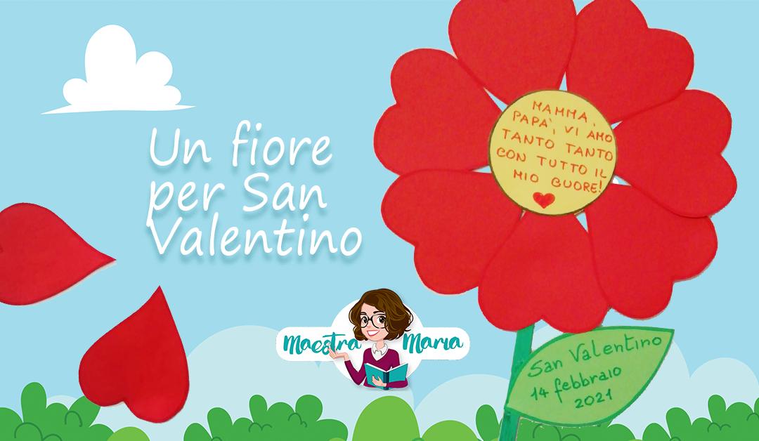 Un fiore per San Valentino: poesia e lavoretto