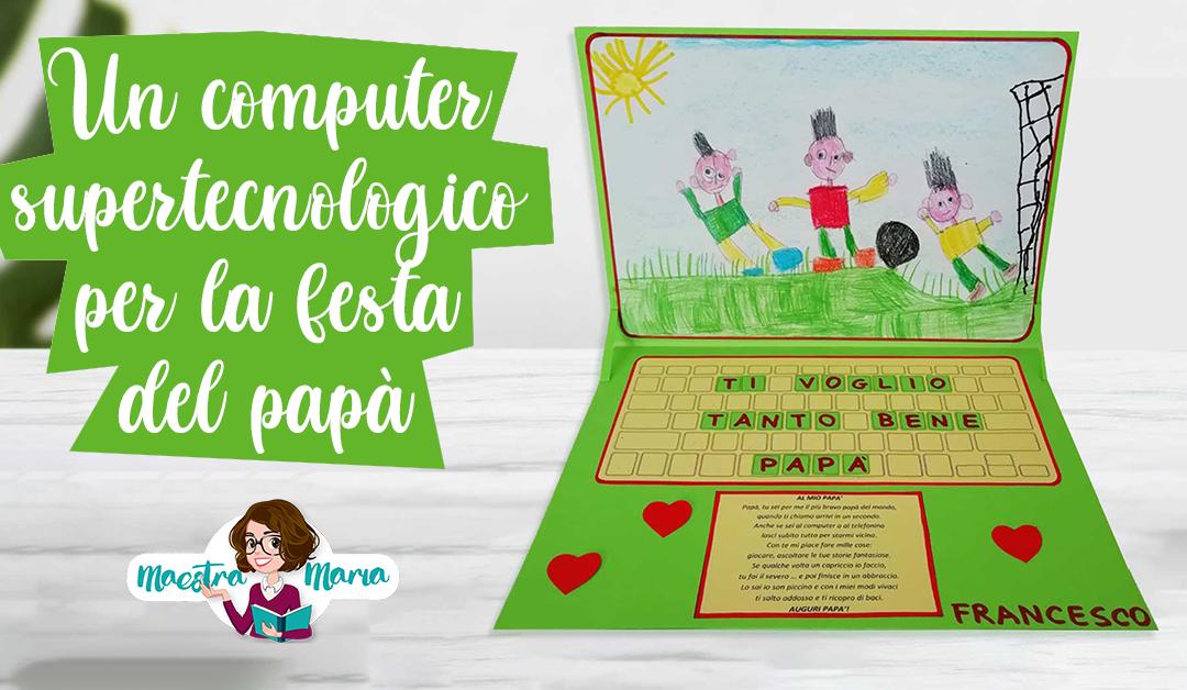 Festa del papà, un computer supertecnologico